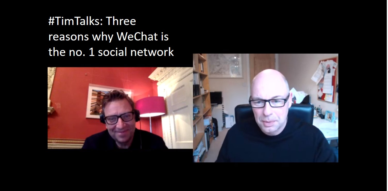 TimTalks - How WeChat Leads in Social Media - Digital Leadership Associates